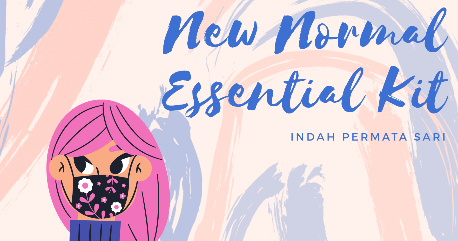 New Normal Essential Kit (sumber gambar: dokumentasi pribadi)